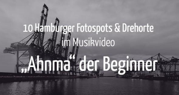 """10 Hamburger Fotospots und Drehorte im Musikvideo """"Ahnma"""" der Beginner"""