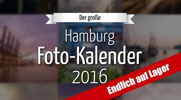 Hamburg Foto-Kalender 2016 auf Lager