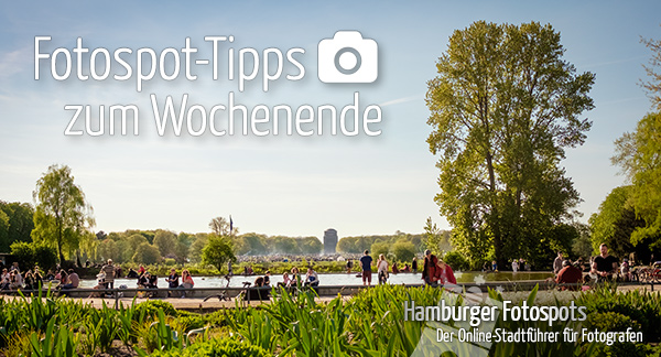 Fotospot-Tipps zum Wochenende