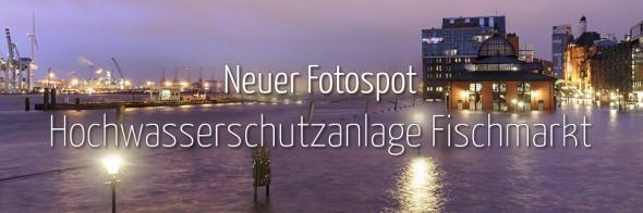 Neuer Fotospot #99: Hochwasserschutzanlage Fischmarkt (KW 3)
